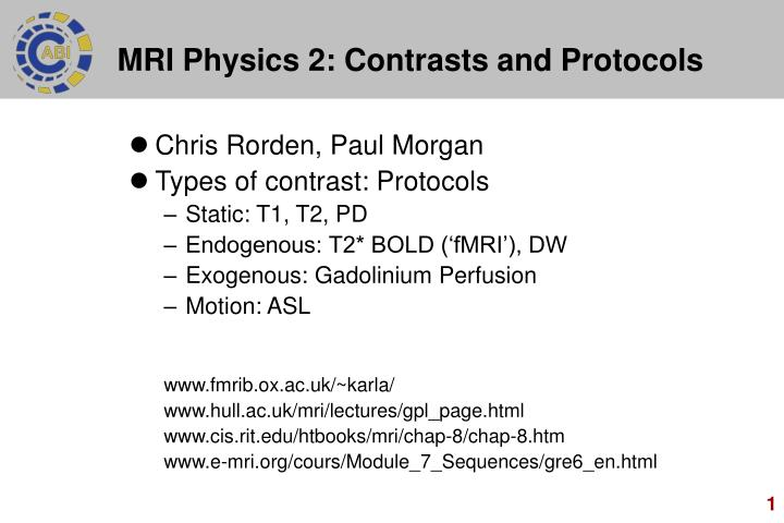 mri physics 2 contrasts and protocols n.