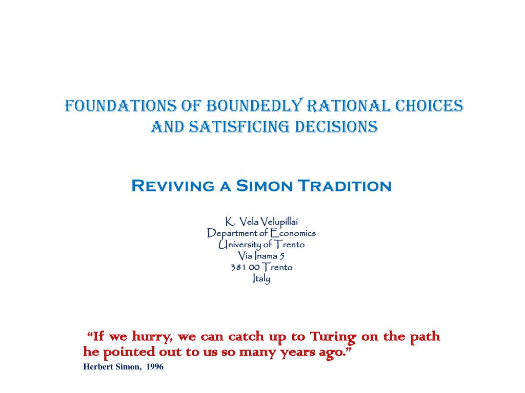foundations of boundedly rational choices and satisficing decisions l.