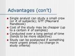 advantages con t