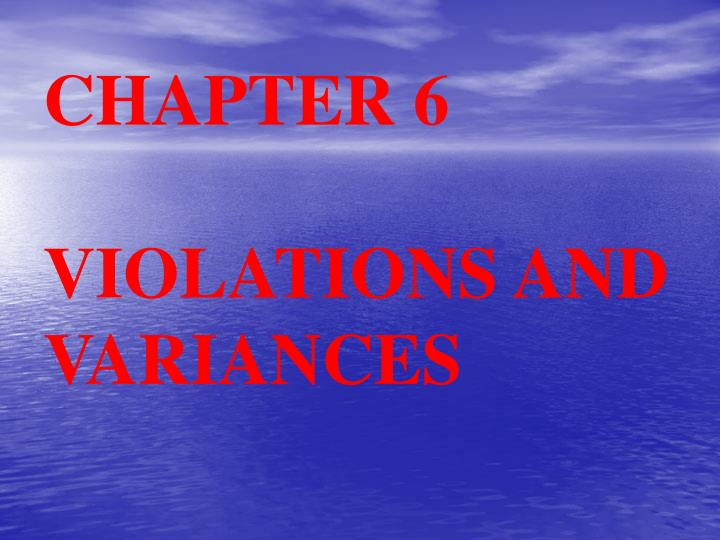 chapter 6 violations and variances n.