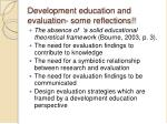 development education and evaluation some reflections
