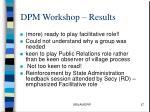 dpm workshop results