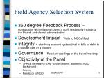 field agency selection system