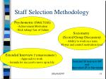 staff selection methodology