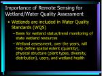 importance of remote sensing for wetland water quality assessment1