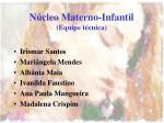 n cleo materno infantil equipe t cnica1