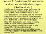 lecture 7 environmental tolerances and niches statistical concepts likelihood etc