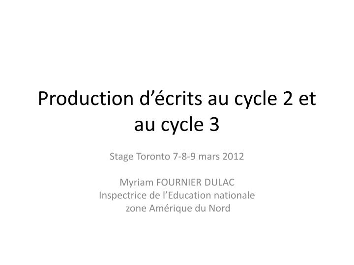 production d crits au cycle 2 et au cycle 3 n.
