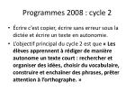 programmes 2008 cycle 2