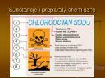 substancje i preparaty chemiczne14