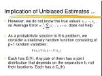 implication of unbiased estimates1