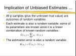 implication of unbiased estimates2