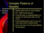 complex patterns of heredity2