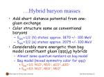 hybrid baryon masses32