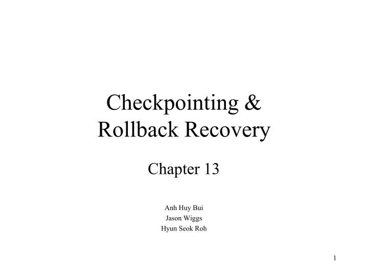 checkpointing rollback recovery n.