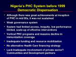 nigeria s phc system before 1999 democratic dispensation