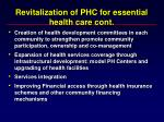 revitalization of phc for essential health care cont