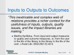 inputs to outputs to outcomes