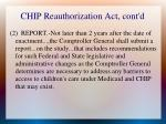 chip reauthorization act cont d