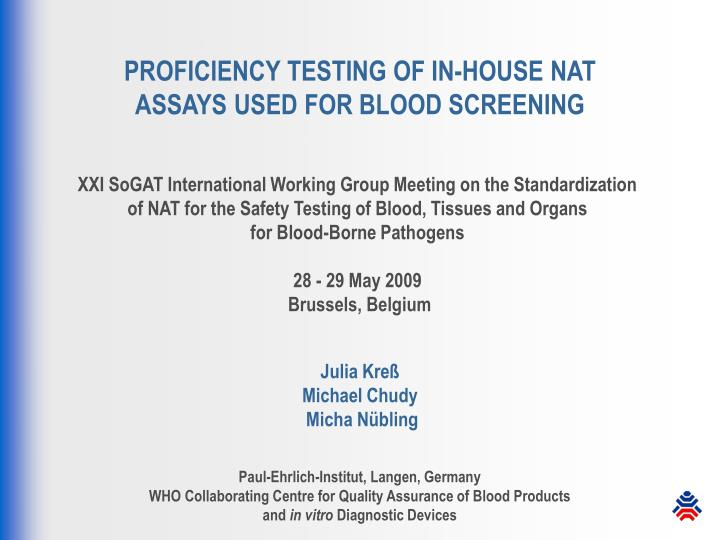 proficiency testing of in house nat assays used for blood screening n.