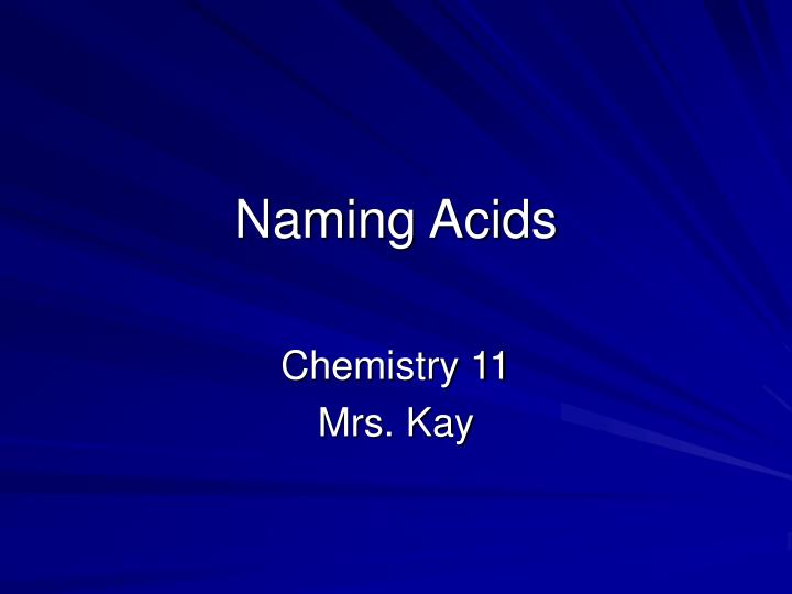 naming acids n.