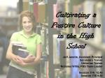 cultivating a positive culture in the high school