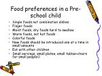 food preferences in a pre school child