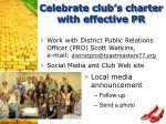 celebrate club s charter with effective pr