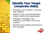identify your target corporate clubs