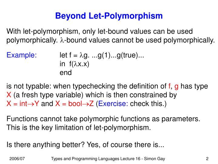 Beyond let polymorphism