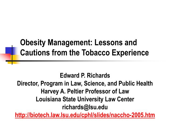 obesity management lessons and cautions from the tobacco experience n.