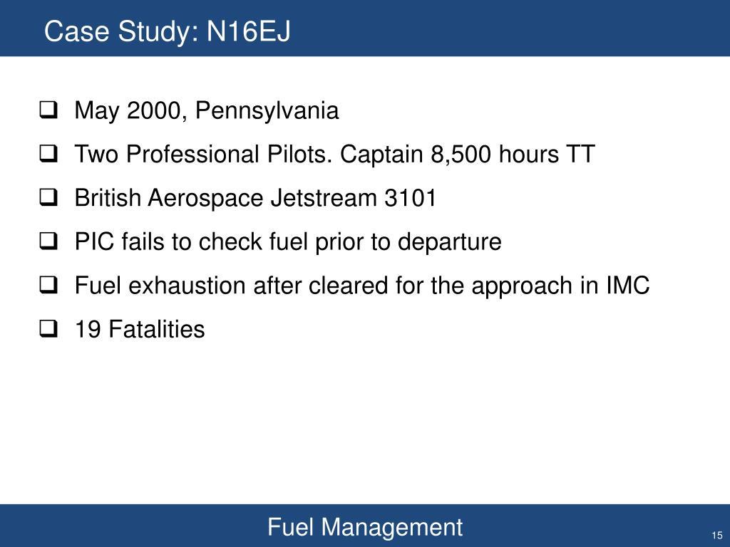 Case Study: N16EJ