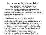 inconvenientes de modelos multidimensionales de estratificaci n
