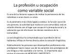 la profesi n u ocupaci n como variable social