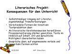 literarisches projekt konsequenzen f r den unterricht