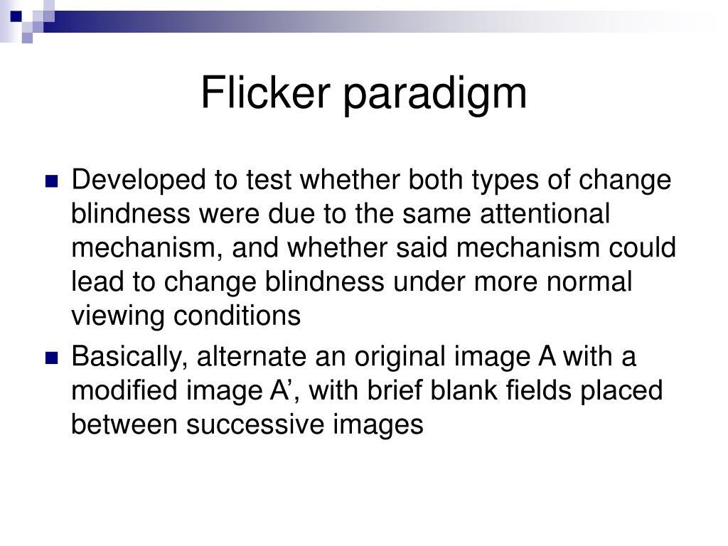 Flicker paradigm
