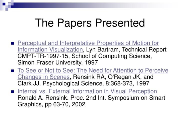 The papers presented