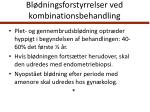 bl dningsforstyrrelser ved kombinationsbehandling