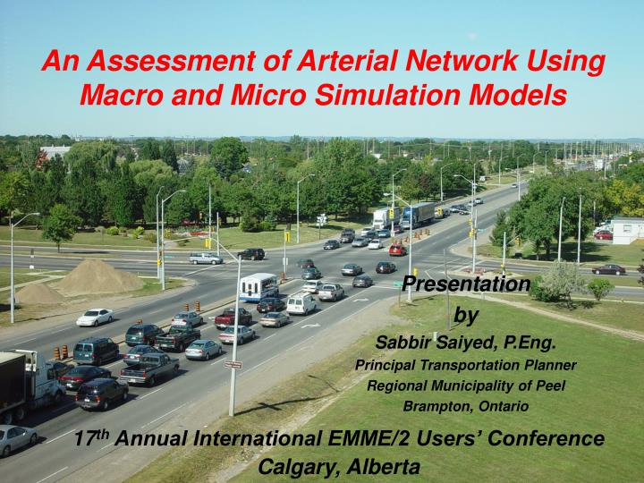 an assessment of arterial network using macro and micro simulation models n.