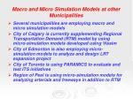 macro and micro simulation models at other municipalities