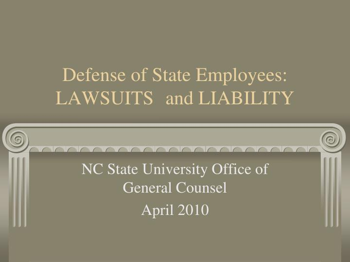 defense of state employees lawsuits and liability n.
