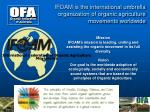 ifoam is the international umbrella organization of organic agriculture movements worldwide