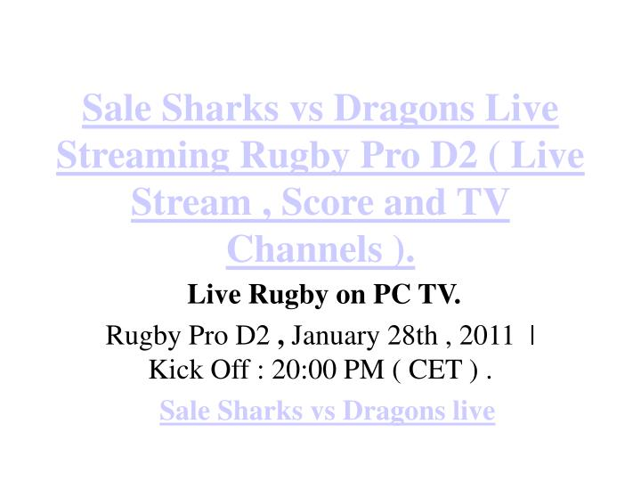 Sale sharks vs dragons live streaming rugby pro d2 live stream score and tv channels