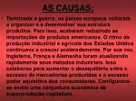 as causas