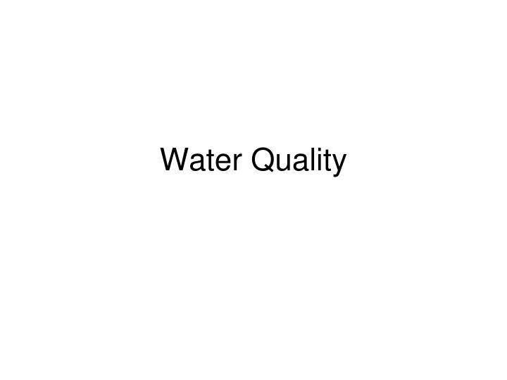 water quality n.