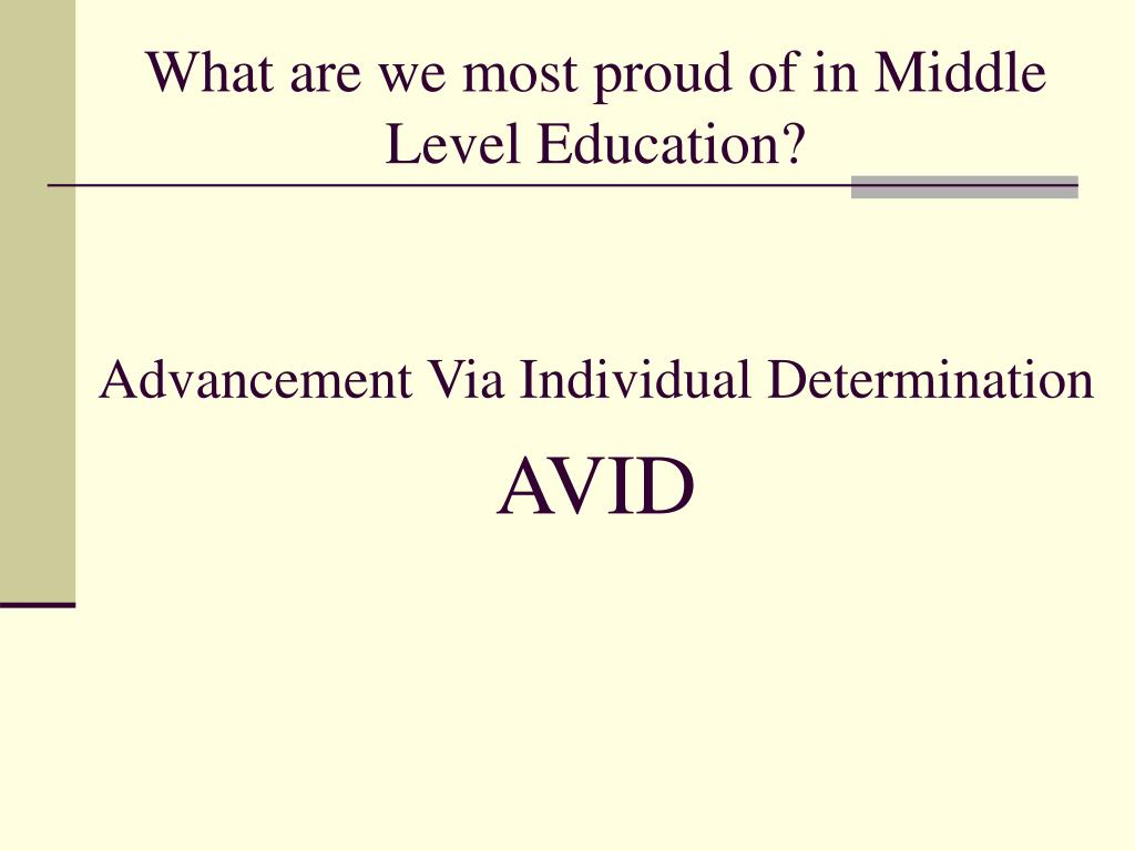 What are we most proud of in Middle Level Education?