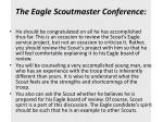 the eagle scoutmaster conference