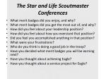 the star and life scoutmaster conferences1