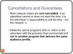 cancellations and guarantees