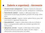 zadania w organizacji kierowanie